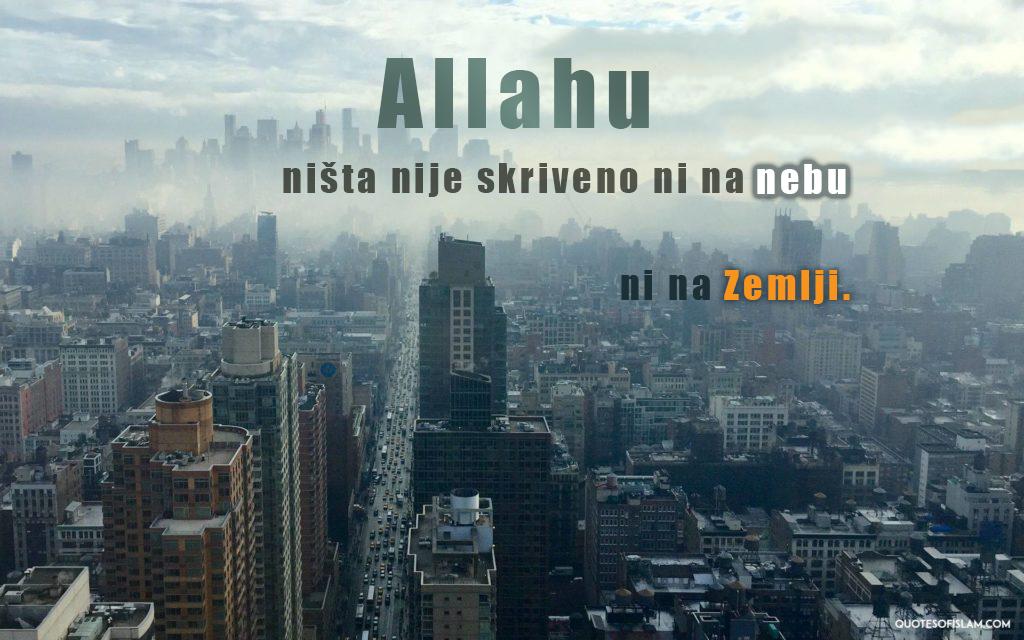Allahu nista nije skriveno