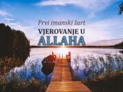 vjerovanje u Allaha - prvi imanski šart