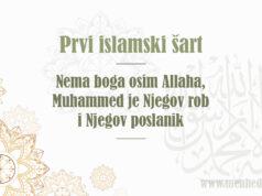 Prvi islamski šart - nema boga osim Allaha, Muhammed je Njegov robi i poslanik