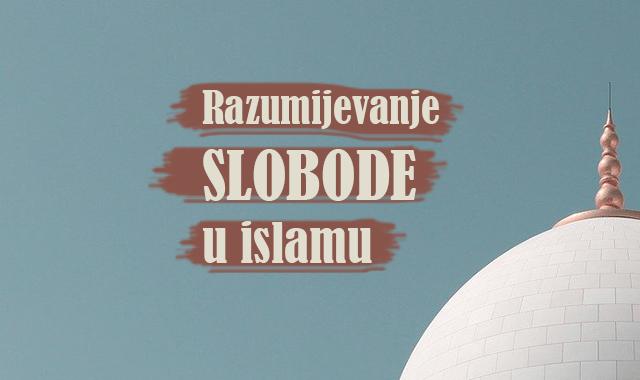 razumijevanje-slobode-u-islamu